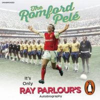 the-romford-pele-its-only-ray-parlours-autobiography.jpg