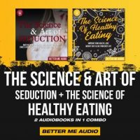 the-science-art-of-seduction-the-science-of-healthy-eating-2-audiobooks-in-1-combo.jpg