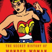 the-secret-history-of-wonder-woman.jpg