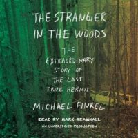 the-stranger-in-the-woods-the-extraordinary-story-of-the-last-true-hermit.jpg