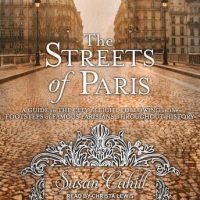 the-streets-of-paris-a-guide-to-the-city-of-light-following-in-the-footsteps-of-famous-parisians-throughout-history.jpg