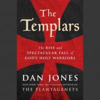 the-templars-the-rise-and-spectacular-fall-of-gods-holy-warriors.jpg