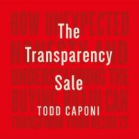 the-transparency-sale-how-unexpected-honesty-and-understanding-the-buying-brain-can-transform-your-results.jpg