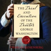 the-trial-and-execution-of-the-traitor-george-washington.jpg