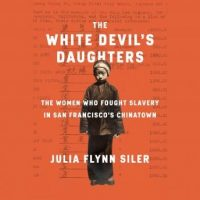 the-white-devils-daughters-the-women-who-fought-slavery-in-san-franciscos-chinatown.jpg