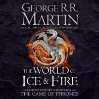 the-world-of-ice-and-fire-the-untold-history-of-westeros-and-the-game-of-thrones.jpg