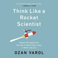 think-like-a-rocket-scientist-simple-strategies-you-can-use-to-make-giant-leaps-in-work-and-life.jpg