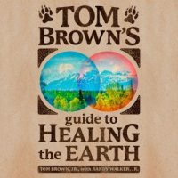 tom-browns-guide-to-healing-the-earth.jpg