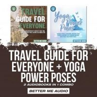 travel-guide-for-everyone-yoga-power-poses-2-audiobooks-in-1-combo.jpg
