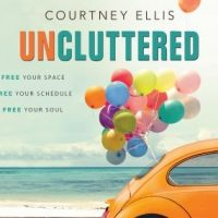 uncluttered-free-your-space-free-your-schedule-free-your-soul.jpg