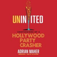 uninvited-confessions-of-a-hollywood-party-crasher.jpg