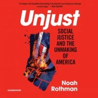 unjust-social-justice-and-the-unmaking-of-america.jpg