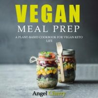 vegan-meal-prep-a-plant-based-cookbook-for-vegan-keto-life.jpg