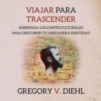 viajar-para-trascender-travel-as-transformation-sobrepasa-los-limites-culturales-para-descubrir-tu-verdadera-identidad-spanish-edition.jpg