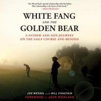 white-fang-and-the-golden-bear-a-father-and-son-journey-on-the-golf-course-and-beyond.jpg