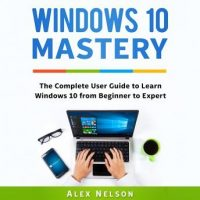 windows-10-mastery-the-complete-user-guide-to-learn-windows-10-from-beginner-to-expert.jpg
