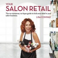your-salon-retail-the-no-nonsense-no-hype-guide-to-kick-arse-retail-in-your-salon-business.jpg