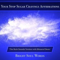 your-stop-sugar-cravings-affirmations-the-rain-sounds-version-with-binaural-beats.jpg